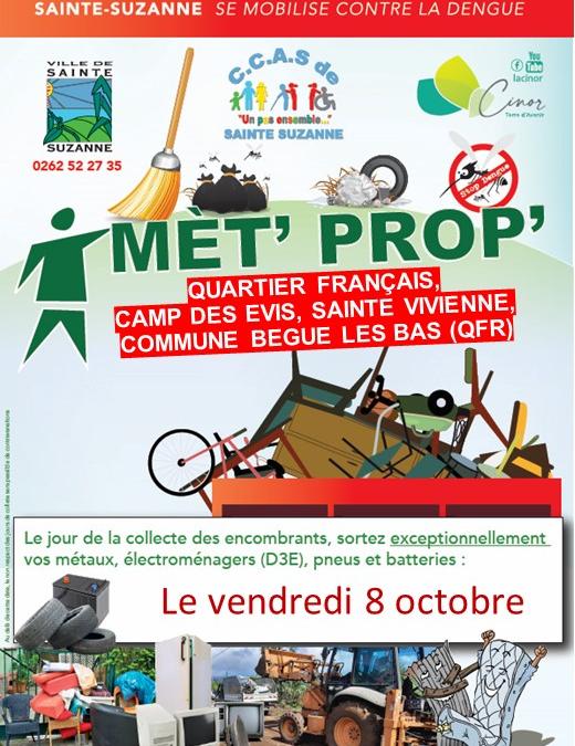 L'opération MET PROP' reprend ce Vendredi 08 octobre à Sainte-Suzanne !!